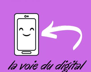 La voie du digital